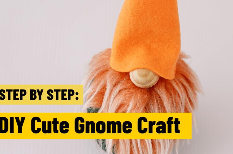 DIY Craft: How to Make a Easy Gnome